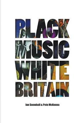 Black Music White Britain (Paperback)