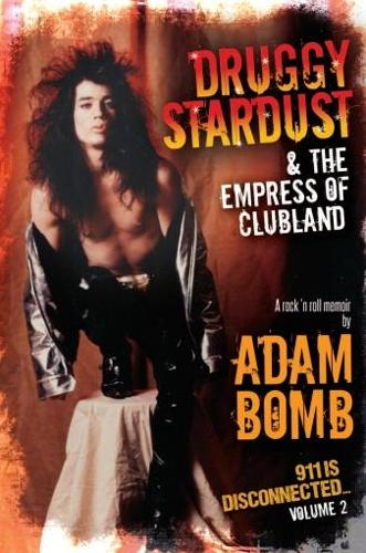Druggy Stardust & The Empress of Clubland - 911 is Disconnected 2 (Paperback)