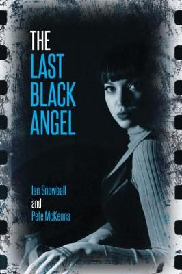 The Last Black Angel (Paperback)