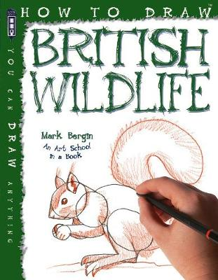 How To Draw British Wildlife - How to Draw (Paperback)