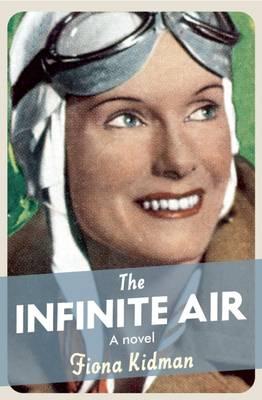 The Infinite Air (Paperback)