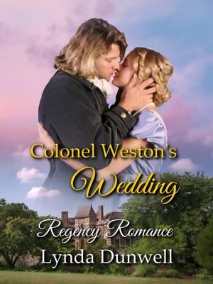 Colonel Weston's Wedding: Regency Romance (Paperback)
