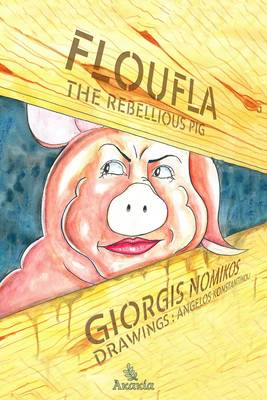 Floufla the Rebellious Pig (Paperback)