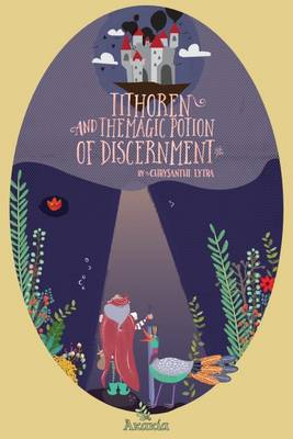 Tithoren and the Magic Potion of Discernment (Paperback)