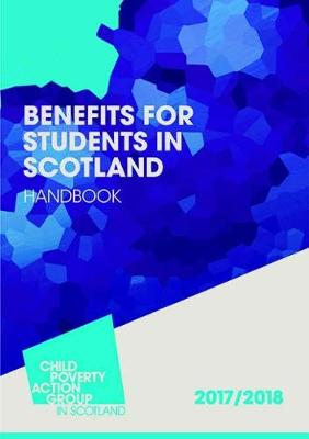 Benefits for Students in Scotland 2017/18 (Paperback)