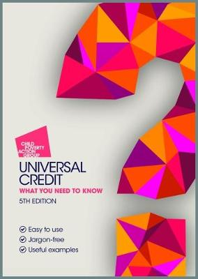 Universal Credit: What you need to know (Paperback)