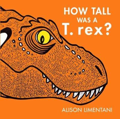 How Tall was a T-rex? (Hardback)