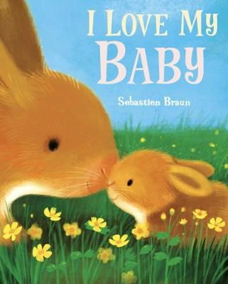 I Love My Baby (Paperback)