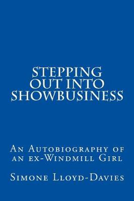 Stepping Out Into Showbusiness (Paperback)