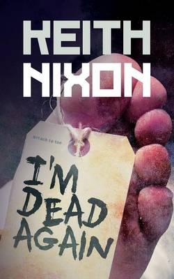 I'm Dead Again (Paperback)