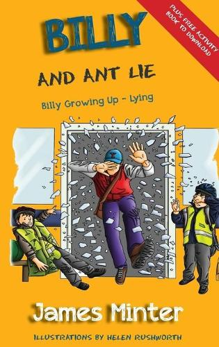 Billy and Ant Lie: Lying - Billy Growing Up 4 (Hardback)
