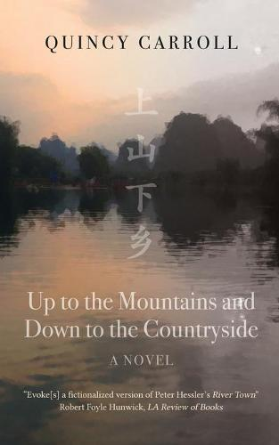Up to the Mountains and Down to the Countryside (Paperback)
