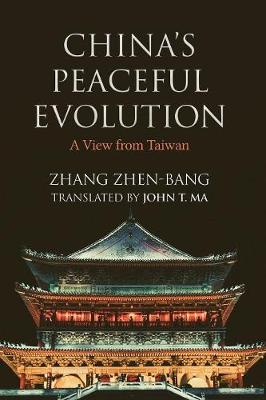 China's Peaceful Evolution: A View from Taiwan (Paperback)