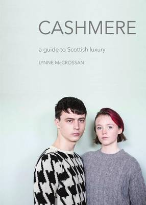 Cashmere: A Guide to Scottish Luxury (Paperback)