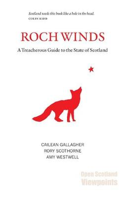 Roch Winds: A Treacherous Guide to the State of Scotland (Paperback)