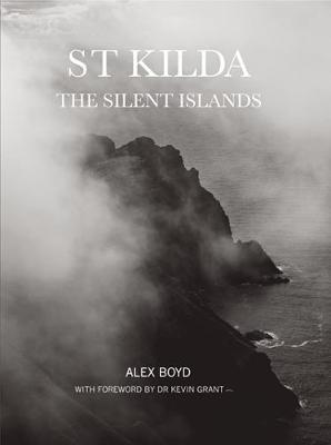 St Kilda: The Silent Islands (Hardback)