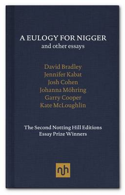 A Eulogy for Nigger and Other Essays (Hardback)