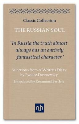 The Russian Soul: Selections from a Writer's Diary 2017 (Hardback)