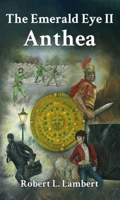 The Emerald Eye II: Anthea - The Emerald Eye (Paperback)
