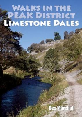 Walks in the Peak District Limestone Dales (Paperback)