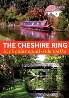 The Cheshire Ring: Volume 2: In Circular Canal-Side Walks (Paperback)