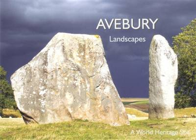 Avebury Landscapes: A World Heritage Site (Paperback)