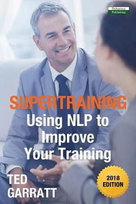 Supertraining: Using Nlp to Improve Your Training (Paperback)