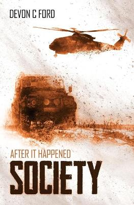 After it Happened: Society - After it Happened 3 (Paperback)