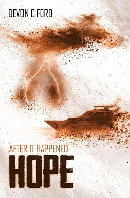 After it Happened: Hope - After it Happened 4 (Paperback)