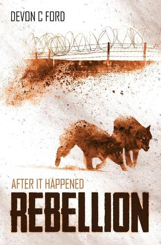After It Happened: Rebellion - After It Happened 6 (Paperback)