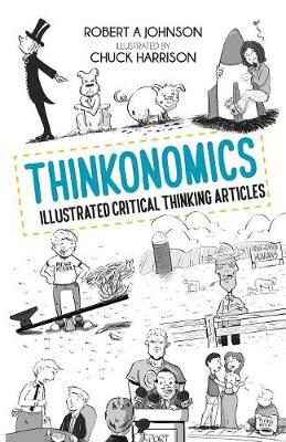 Thinkonomics: Illustrated Critical Thinking Articles (Paperback)