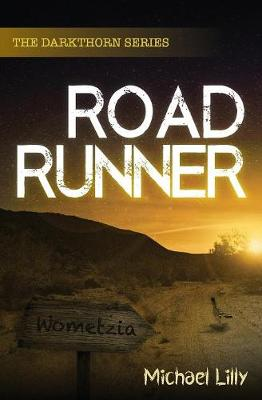 Roadrunner - Darkthorn 2 (Paperback)