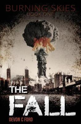 The Fall - Burning Skies 1 (Paperback)