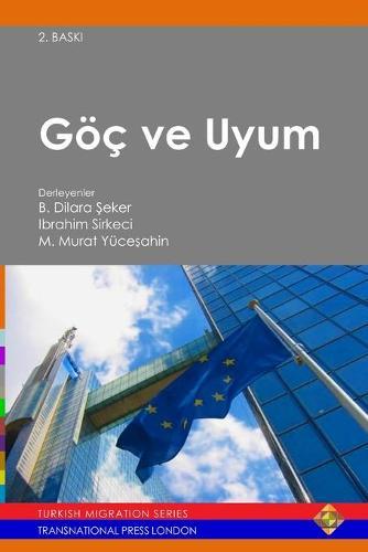 GOC ve Uyum - Turkish Migration (Paperback)