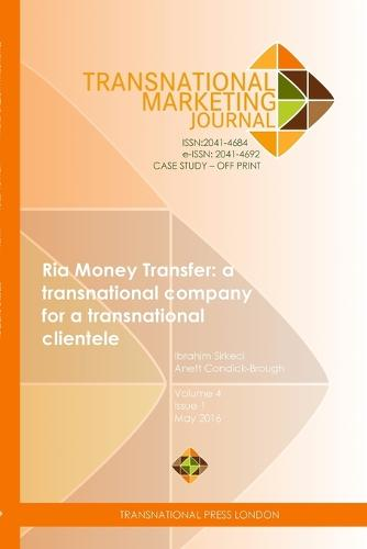 RIA Money Transfer: A Transnational Company for a Transnational Clientele (Paperback)