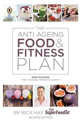 The Anti Ageing Food & Fitness Plan (Paperback)