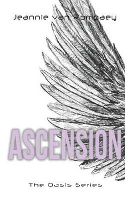 The Oasis Series: Ascension (Paperback)