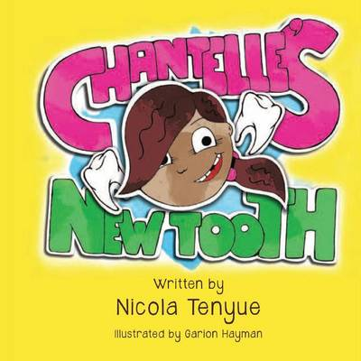 Chantelle's New Tooth (Paperback)