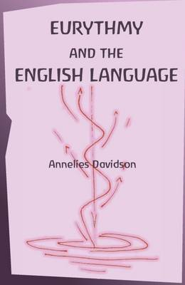 Eurythmy and the English Language (Paperback)
