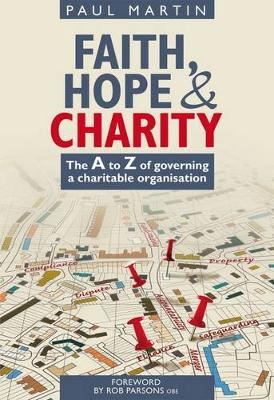 Faith Hope and Charity (Paperback)