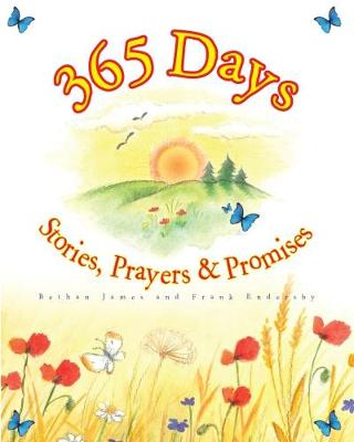 365 Bible Stories, Prayers and Promises (Paperback)