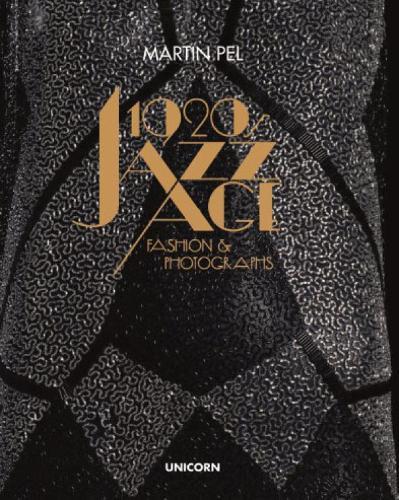 1920s Jazz Age Fashion and Photographs (Hardback)