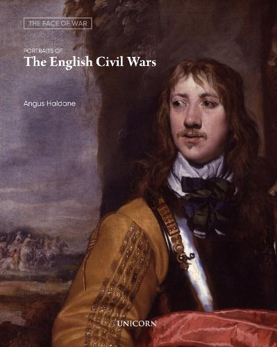 Portraits of the English Civil Wars: The Face of War (Paperback)
