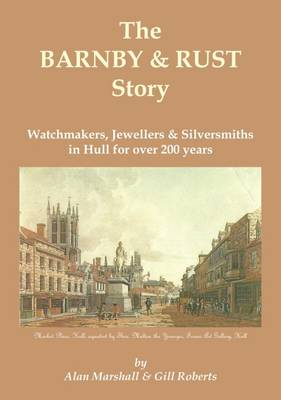 The Barnby & Rust Story (Paperback)
