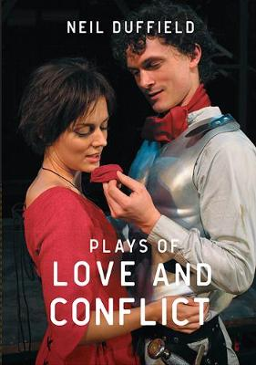 Plays of Love and Conflict: Brothers in Arms, the Hunchback of Notre Dame, with All My Love (Paperback)