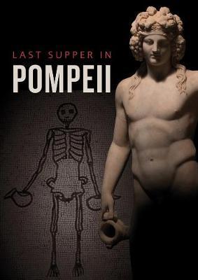 Last Supper in Pompeii (Paperback)