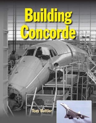 Building Concorde (Hardback)