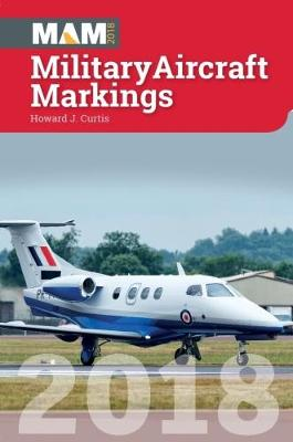 Military Aircraft Markings 2018 (Paperback)