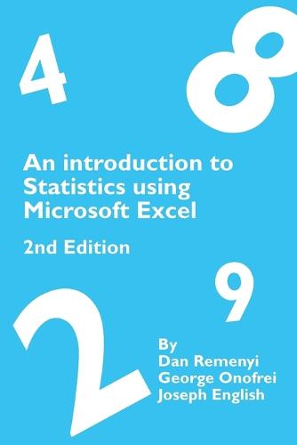 An Introduction to Statistics Using Microsoft Excel 2nd Edition (Paperback)