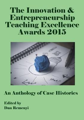 Innovation and Entrepreneurship Teaching Excellence Awards 2015 (Paperback)